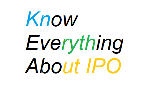 Things to know about Initial Public Offering-IPO & Success towards the investment.